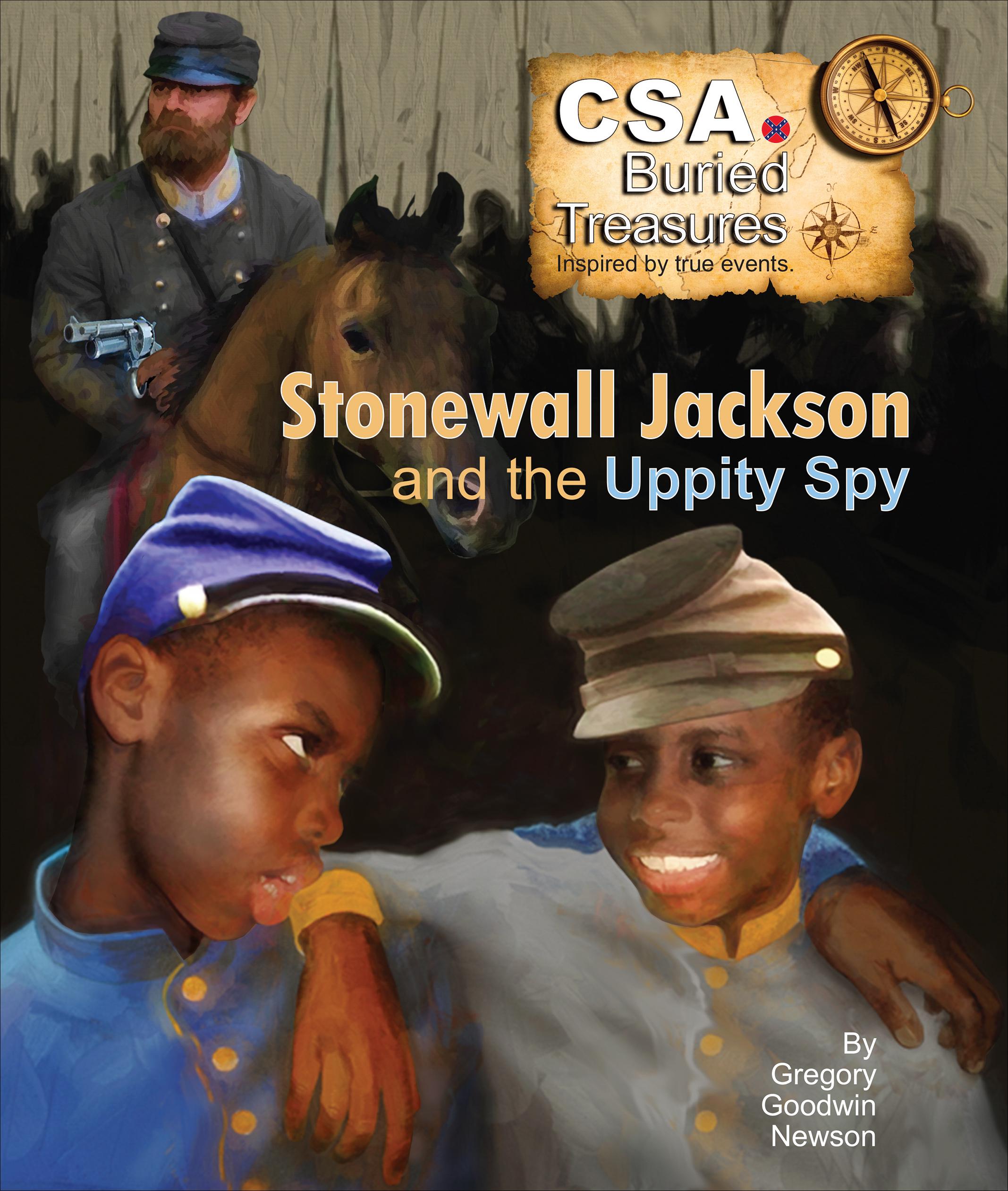 Stonewall Jackson and the Uppity Spy
